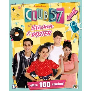 Sticker & poster. Club 57. Con adesivi
