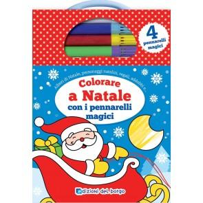 Colorare a Natale con i pennarelli magici. Con 4 pennarelli magici