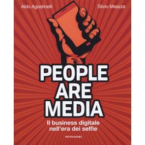 People are media. Il business digitale nell'era dei selfie