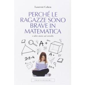 Perché le ragazze sono brave in matematica e altre storie sul cervello