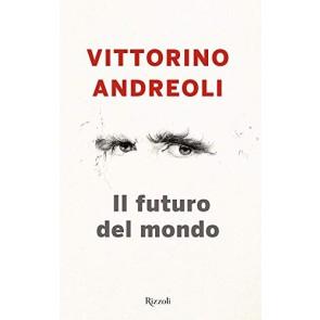 Il futuro del mondo. Scritti giovanili
