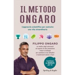 Il metodo Ongaro. L'approccio scientifico per costruire una vita straordinaria