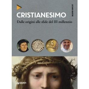 Cristianesimo. Dalle origini alle sfide del III millennio