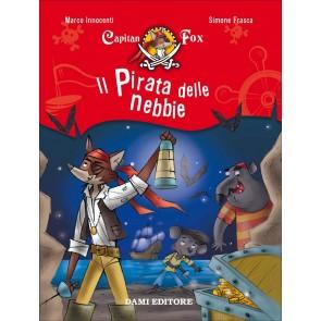 Il pirata delle nebbie. Capitan Fox. Vol. 1