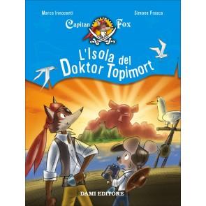 L'isola del Doktor Topimort. Capitain Fox. Vol. 4