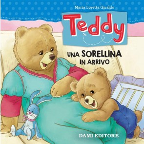 Teddy. Una sorellina in arrivo