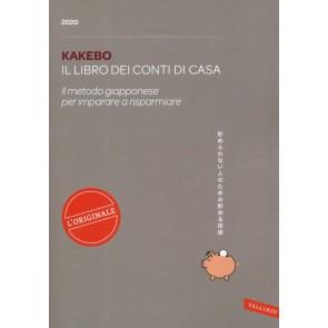 Kakebo 2020. Il libro dei conti di casa. Il metodo giapponese per imparare a risparmiare