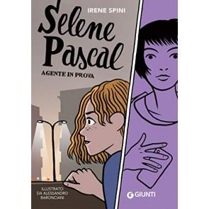 Selene Pascal. Agente in prova