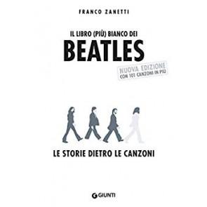 Il libro (più) bianco dei Beatles. Le storie dietro le canzoni