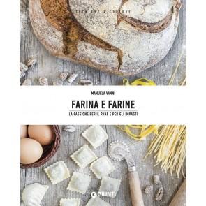Farina e farine. La passione per il pane e per gli impasti