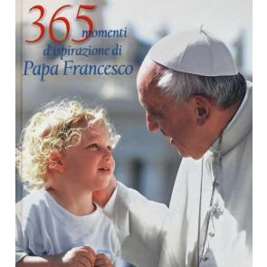 365 momenti d'ispirazione di papa Francesco. Ediz. illustrata