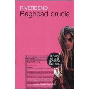 Baghdad brucia. Il blog di una giovane irachena