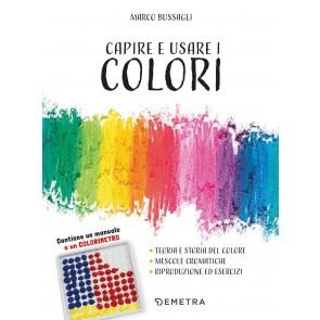 Capire e usare i colori. Con gadget