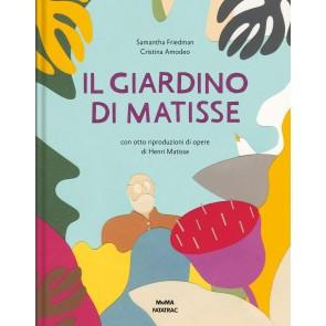 Il giardino di Matisse. Ediz. a colori