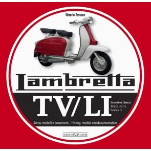 Lambretta. TV/LI. Terza serie. Storia, modelli e documenti