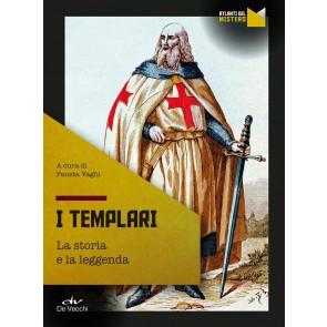 I templari. La storia e la leggenda