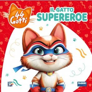Il gatto supereroe. 44 gatti. Ediz. a colori
