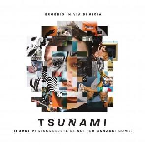 Tsunami. Forse vi ricorderete di noi per canzoni come (Sanremo 2020) CD