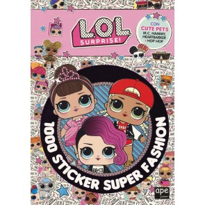 1000 sticker super fashion. L.O.L. Surprise! Ediz. a colori