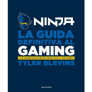 La guida definitiva al gaming. Il più grande giocatore del mondo rivela i suoi segreti