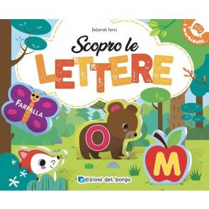 Scopro le lettere. Ediz. a colori