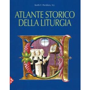 Atlante storico della liturgia. Ediz. a colori