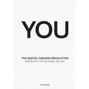 You. The digital fashion revolution. Ediz. italiana e inglese