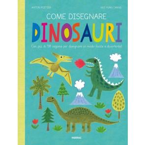 Come disegnare dinosauri. Con più di 58 sagome per disegnare in modo facile e divertente! Ediz. a colori