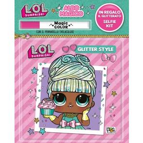 Albo magico. Glitter style. L.O.L. Surprise! Ediz. a colori. Con gadget