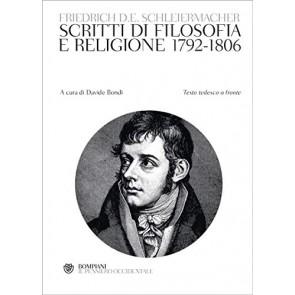 Scritti di filosofia e religione 1792-1806. Testo tedesco a fronte