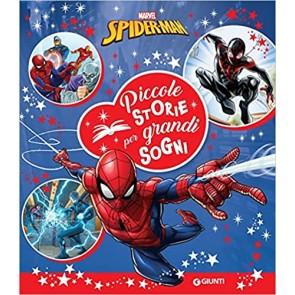 Spiderman. Piccole storie per grandi sogni