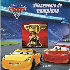 Allenamento da campione. Cars 3. Ediz. a colori