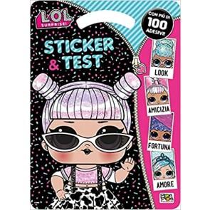 Sticker & test. L.O.L. Surprise!. Con adesivi. Ediz. illustrata