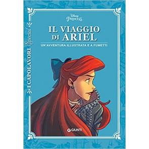 Il viaggio di Ariel. Un'avventura illustrata e a fumetti. Ediz. a colori