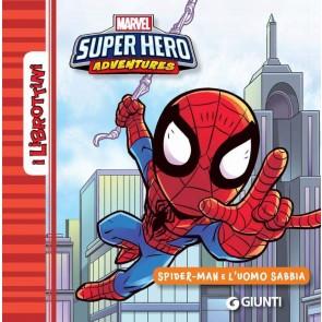 Spider-Man e l'uomo di sabbia. Ediz. a colori