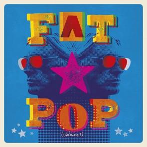 Fat Pop Vinile LP