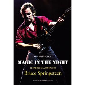 Magic in the night. Le parole e la musica di Bruce Springsteen