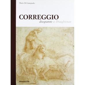 Correggio. Disegnatore. Ediz. italiana e inglese