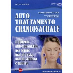 Auto trattamento craniosacrale. Il potente automassaggio per lenire mal di testa, mal di schiena e nausea. DVD. Con libro