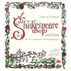 Shakespeare and love. Dài vita ai capolavori di William Shakespeare