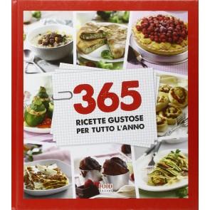 365 ricette gustose per tutto l'anno