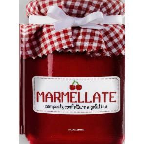 Marmellate. Composte, confetture e gelatine