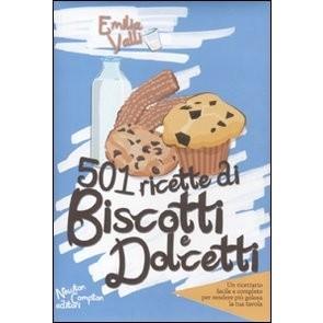 Cinquecentouno ricette di biscotti e dolcetti