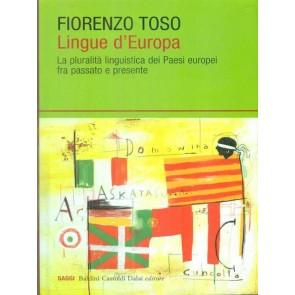 Lingue d'Europa. La pluralità linguistica dei Paesi europei fra passato e presente