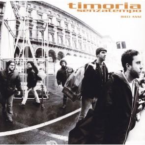 Senza tempo: 10 anni CD