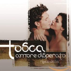 Tosca amore disperato CD