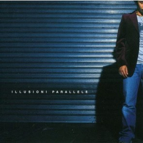 Illusioni Parallele CD