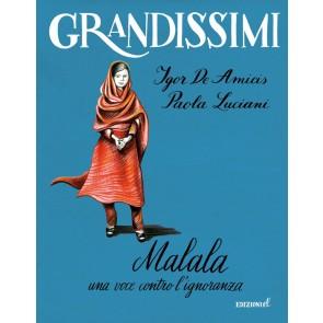 Malala. Una voce contro l'ignoranza. Ediz. a colori