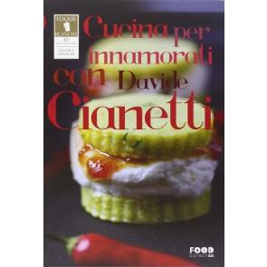 Cucina per innamorati con Davide Cianetti