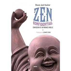 Zen confidential. Confessioni di un monaco ribelle